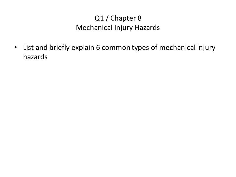 Q1 / Chapter 8 Mechanical Injury Hazards