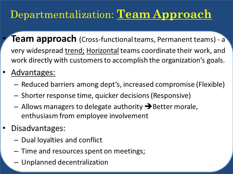 Departmentalization: Team Approach