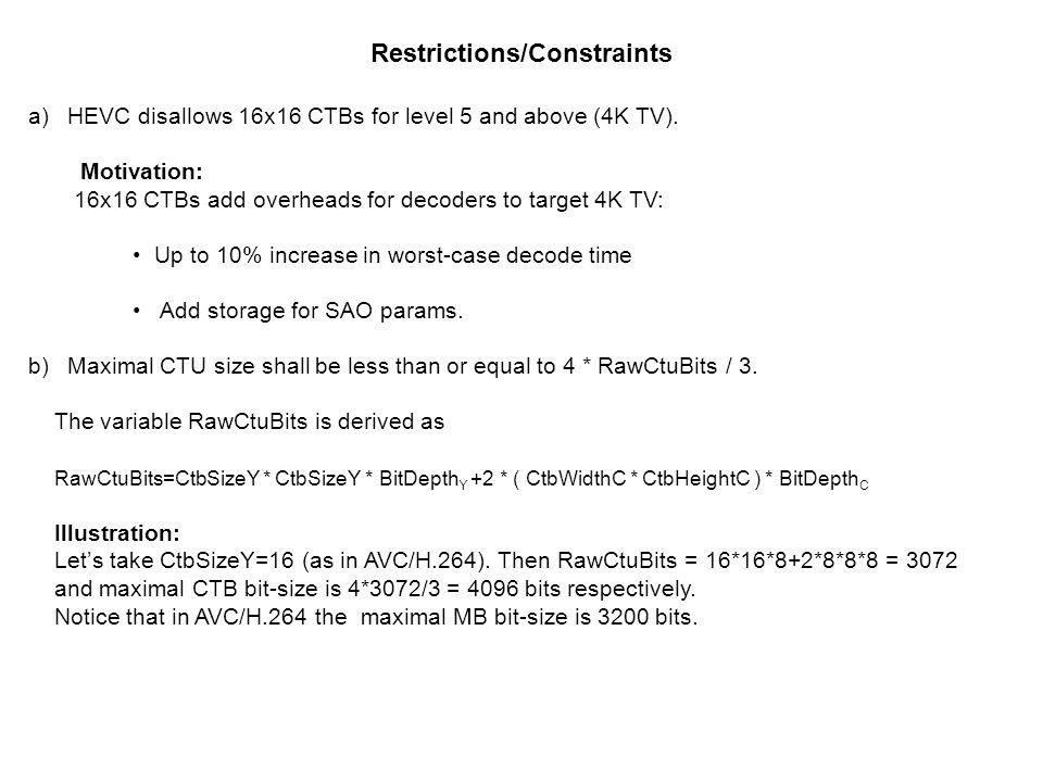 Restrictions/Constraints