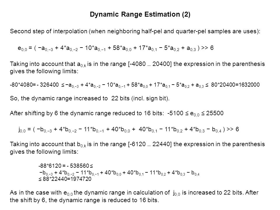 Dynamic Range Estimation (2)