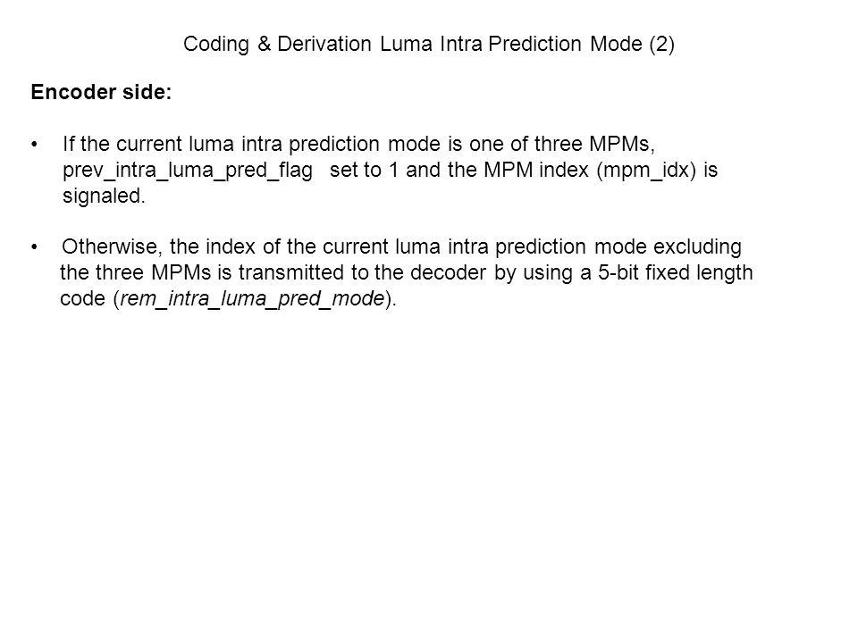 Coding & Derivation Luma Intra Prediction Mode (2)