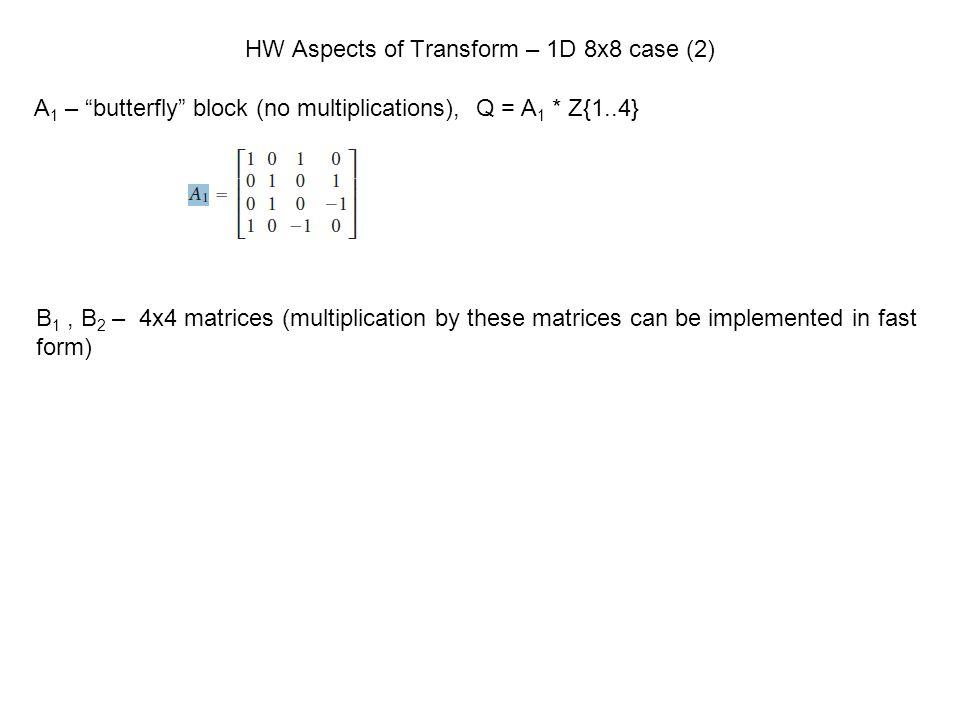 HW Aspects of Transform – 1D 8x8 case (2)