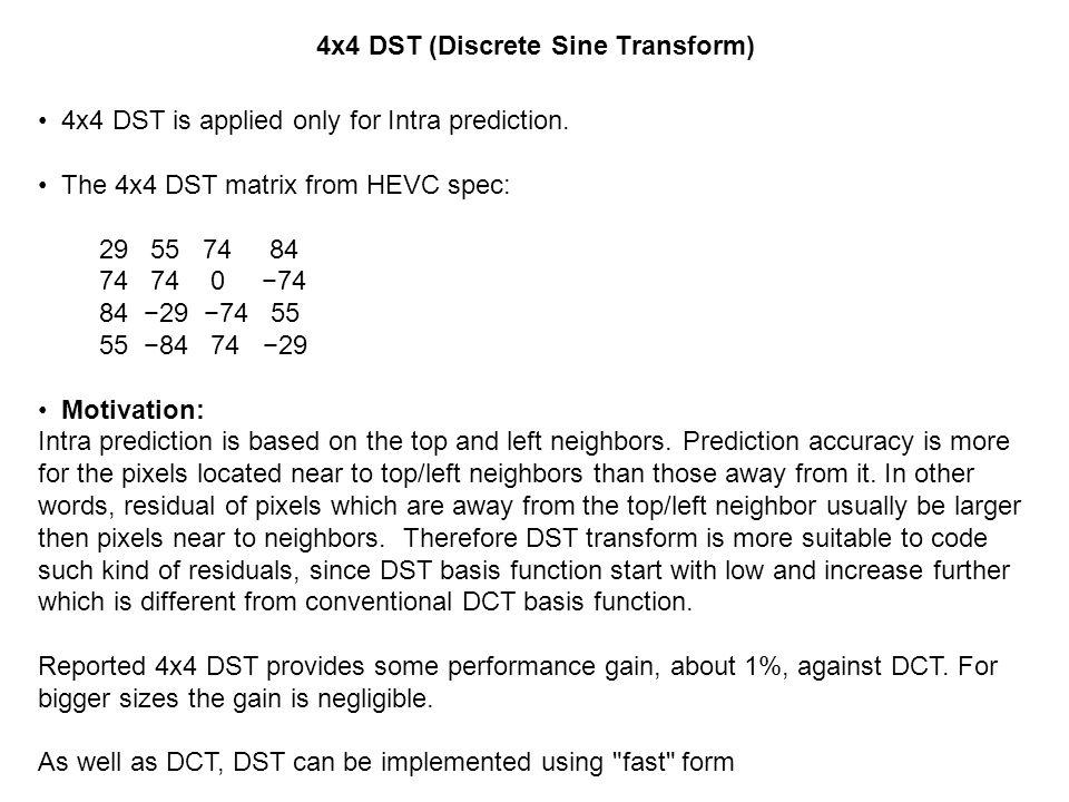 4x4 DST (Discrete Sine Transform)
