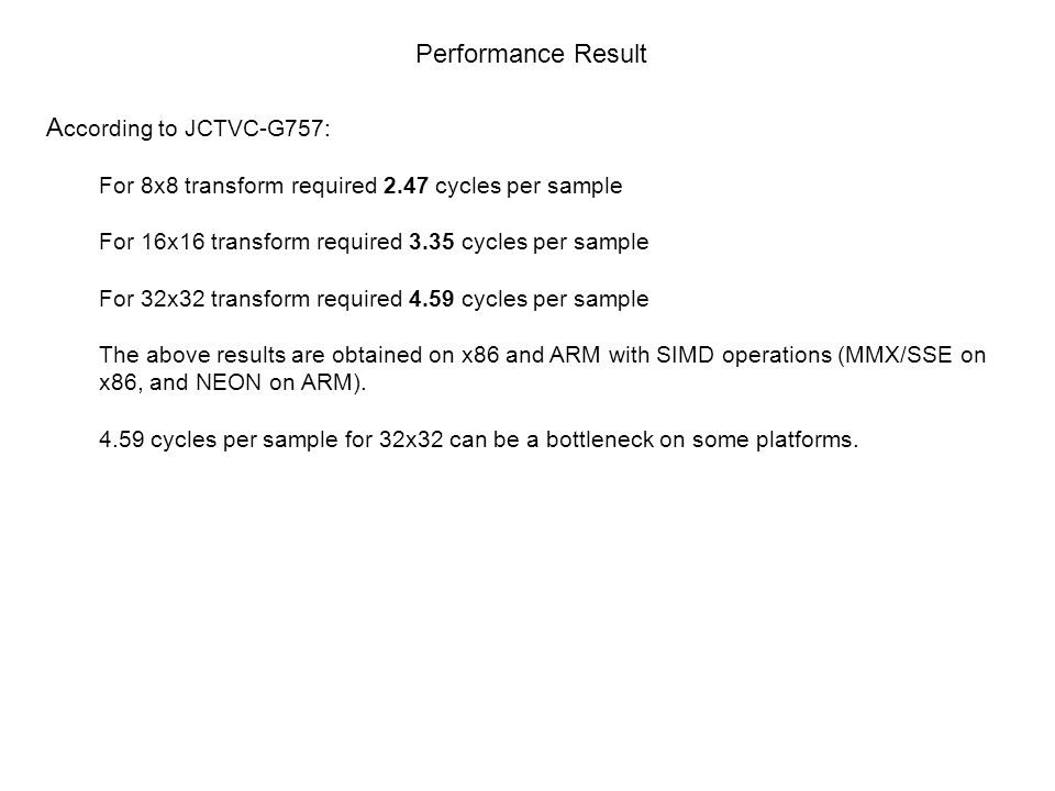 Performance Result According to JCTVC-G757: