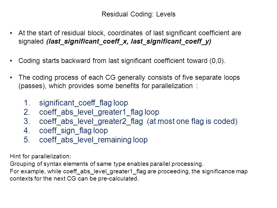 Residual Coding: Levels