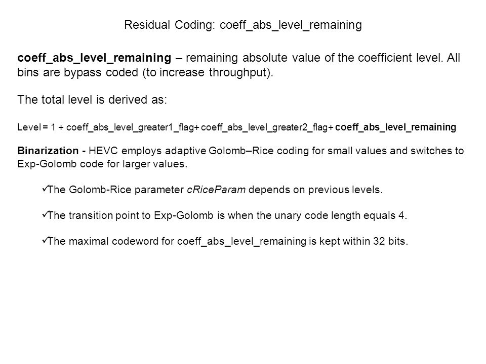 Residual Coding: coeff_abs_level_remaining