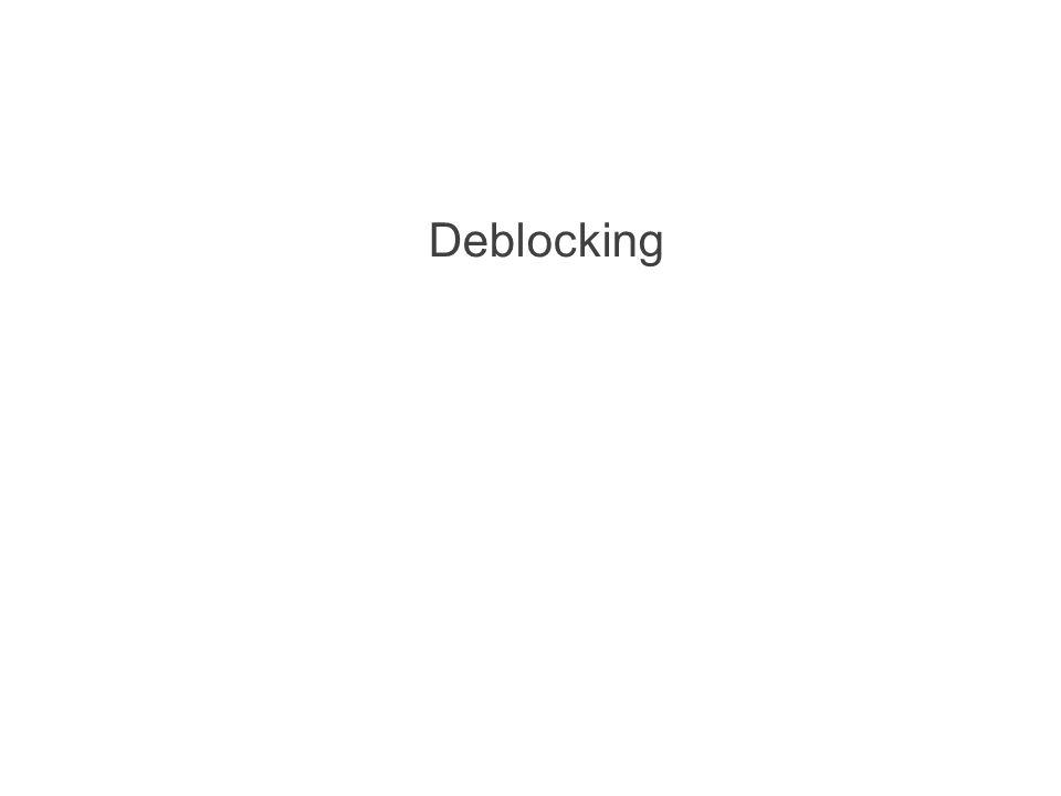 Deblocking