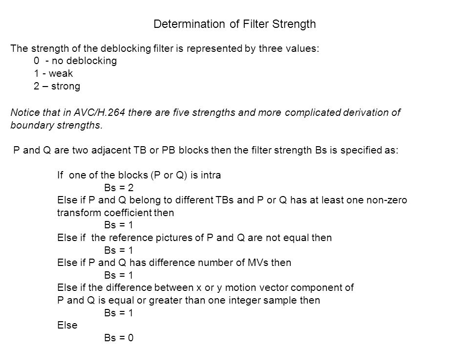 Determination of Filter Strength