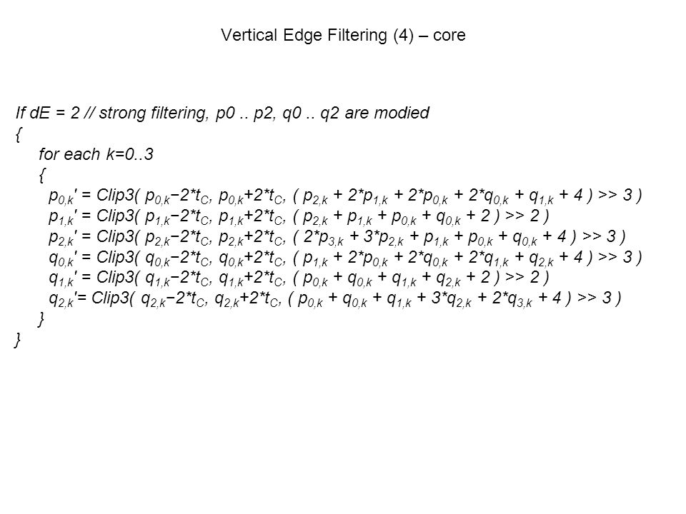 Vertical Edge Filtering (4) – core