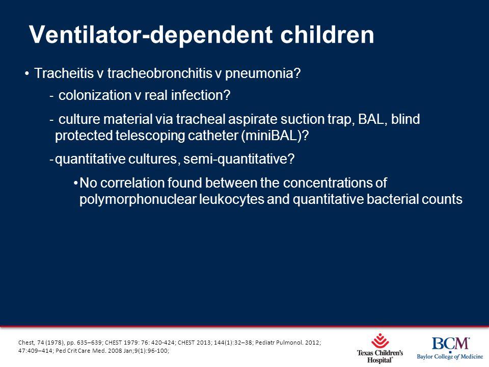 Ventilator-dependent children