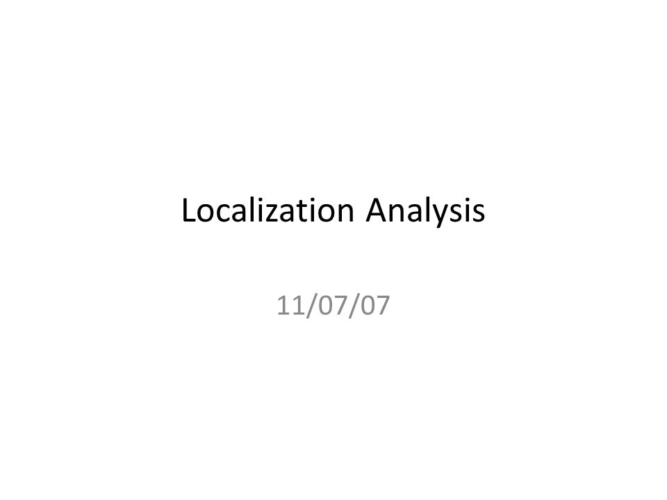 Localization Analysis