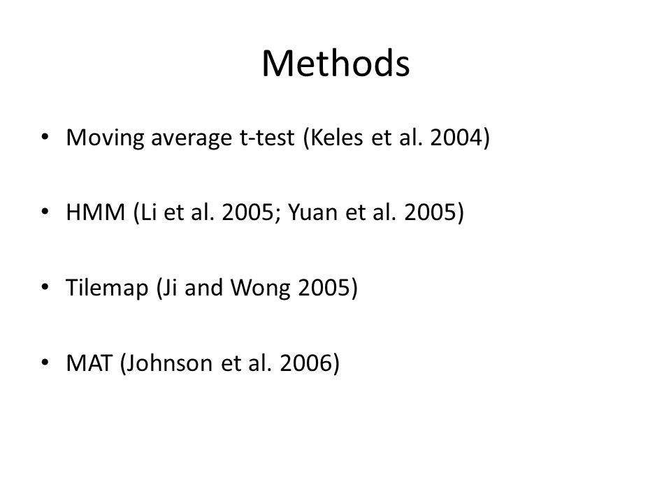 Methods Moving average t-test (Keles et al. 2004)