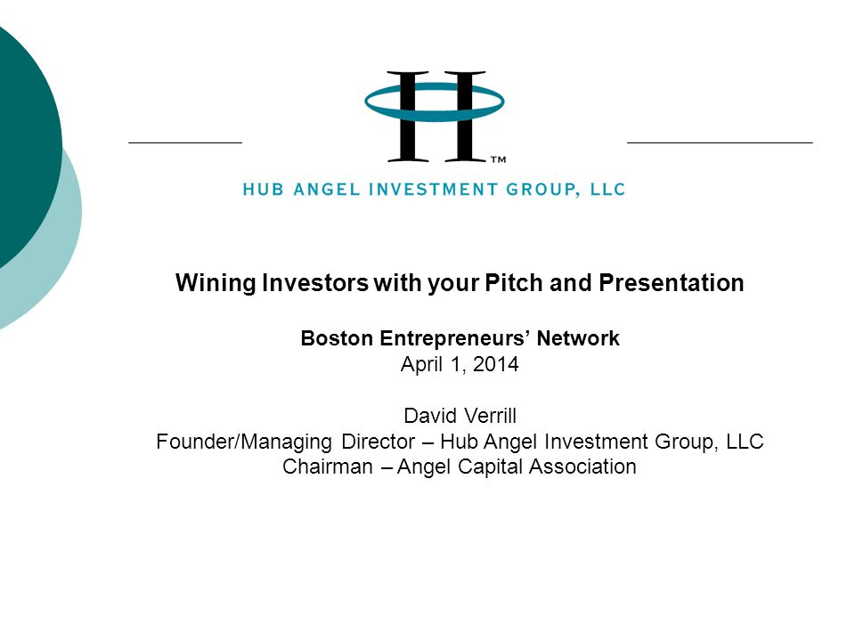 Wining Investors with your Pitch and Presentation