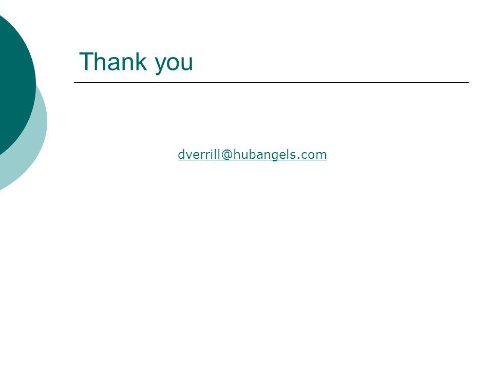 Thank you dverrill@hubangels.com