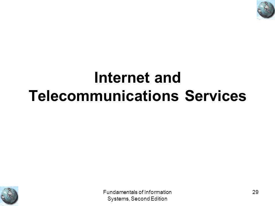 Internet and Telecommunications Services