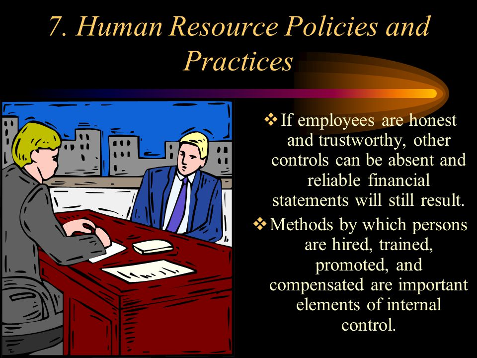 7. Human Resource Policies and Practices