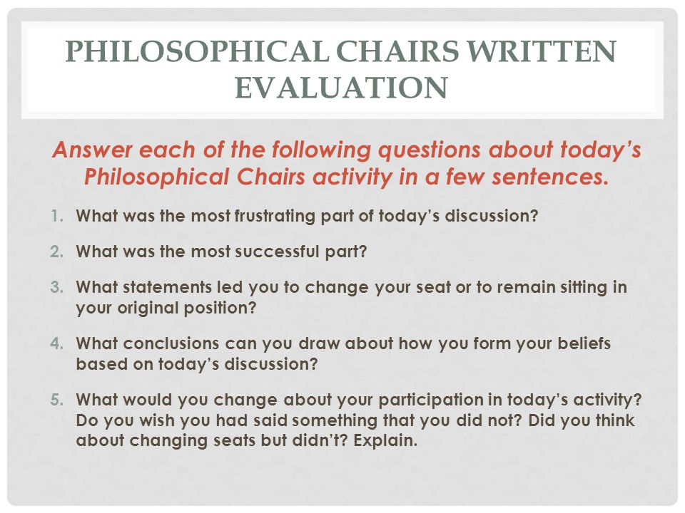 Philosophical Chairs Written Evaluation