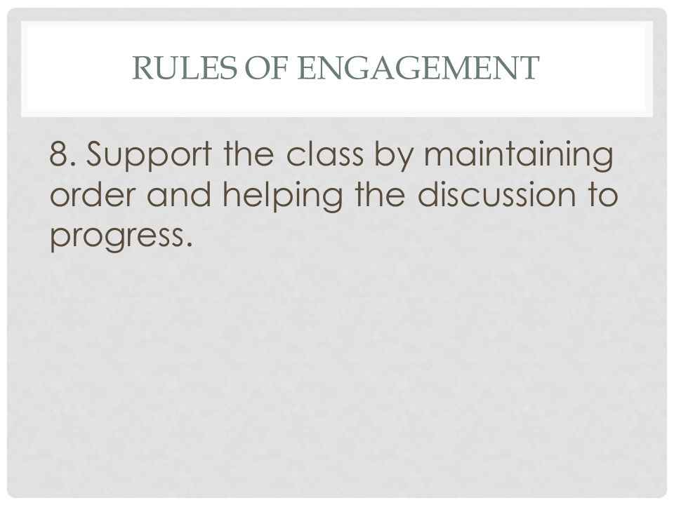 Rules of Engagement 8.