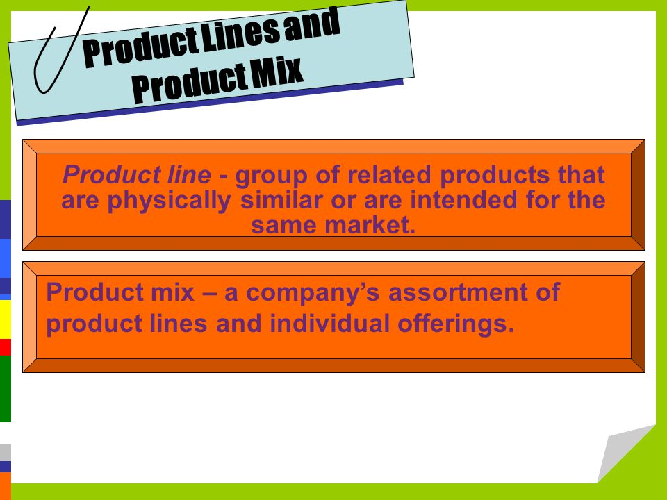 Product Lines and Product Mix