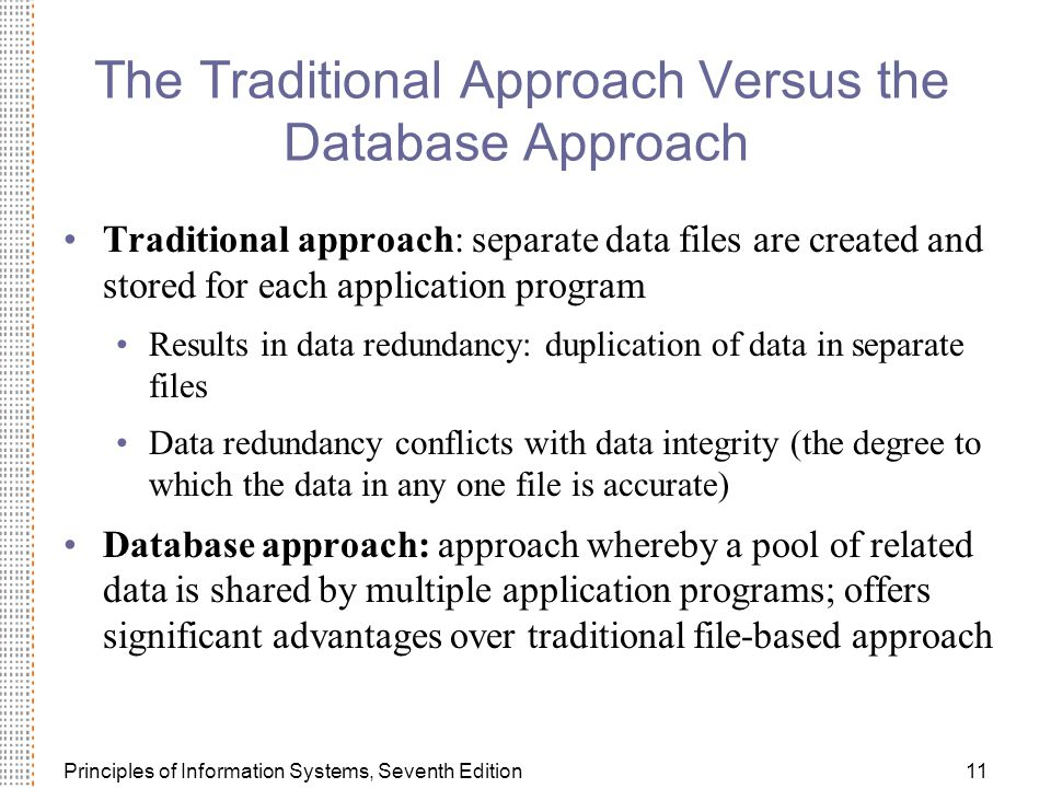 The Traditional Approach Versus the Database Approach