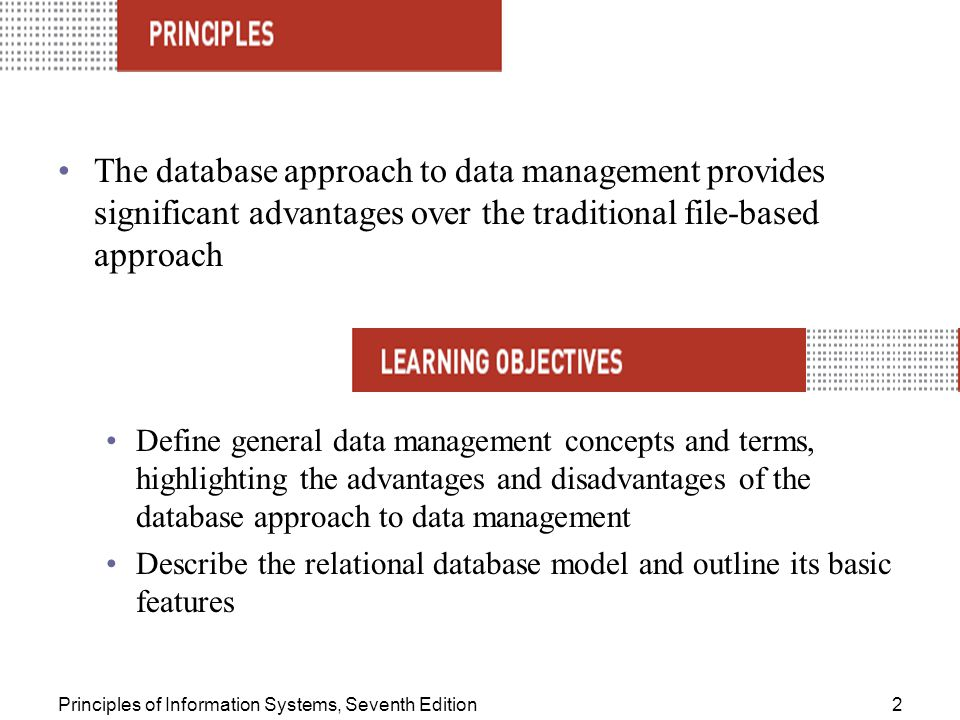 The database approach to data management provides significant advantages over the traditional file-based approach