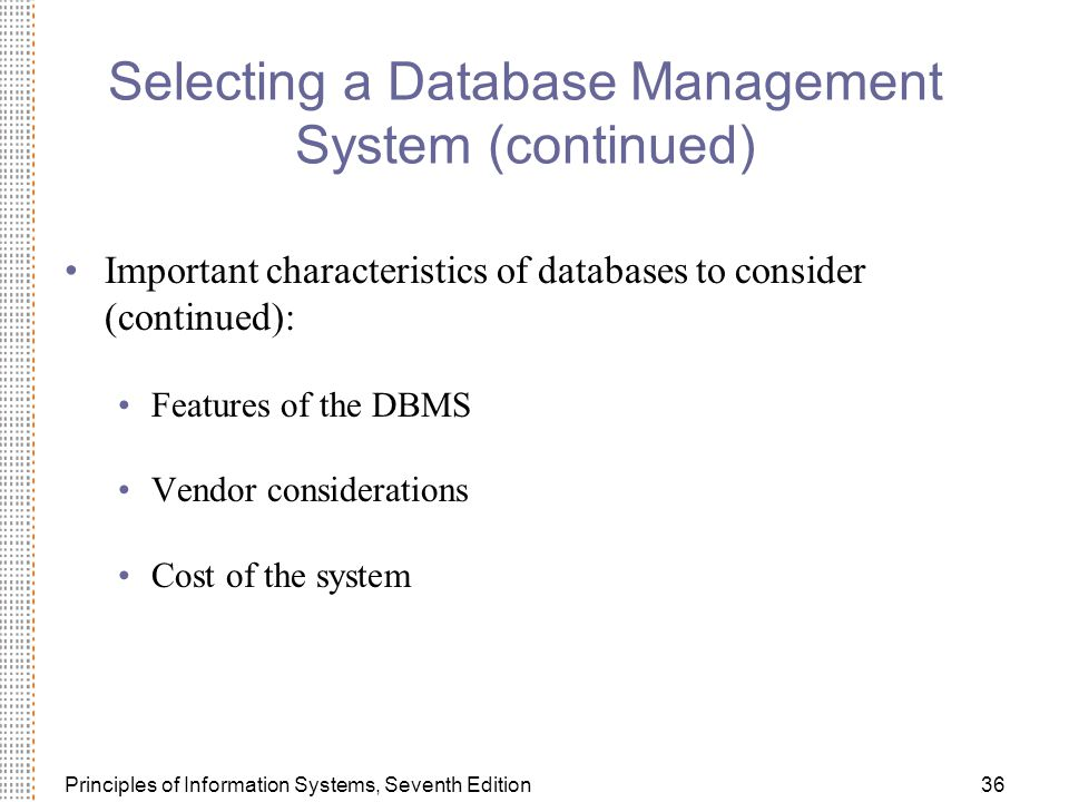 Selecting a Database Management System (continued)