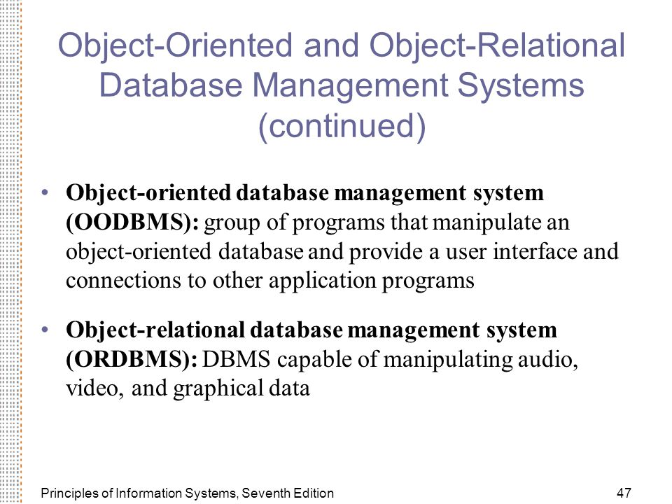 Object-Oriented and Object-Relational Database Management Systems (continued)