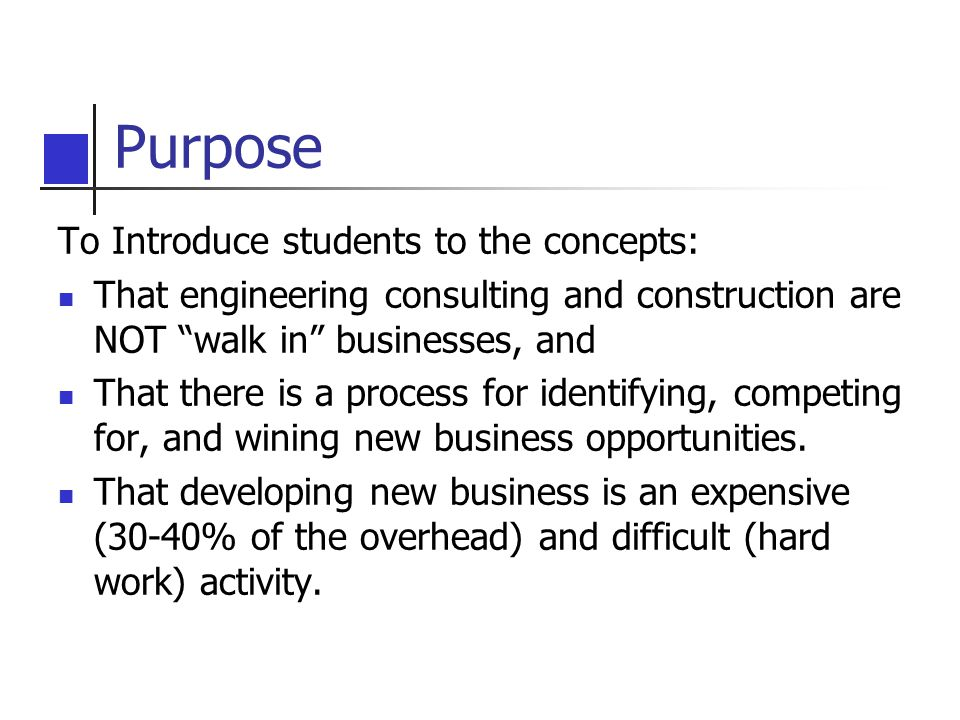 Purpose To Introduce students to the concepts: