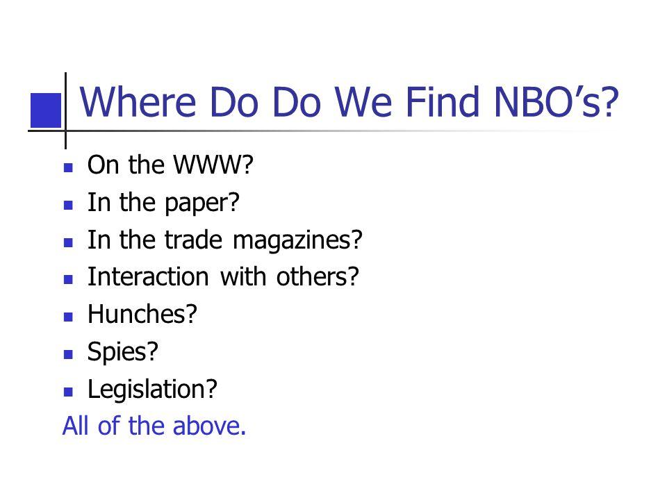 Where Do Do We Find NBO's