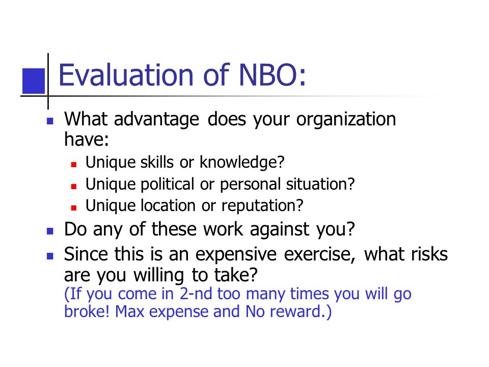 Evaluation of NBO: What advantage does your organization have: