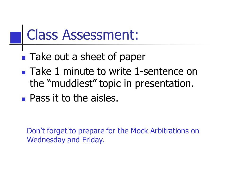 Class Assessment: Take out a sheet of paper