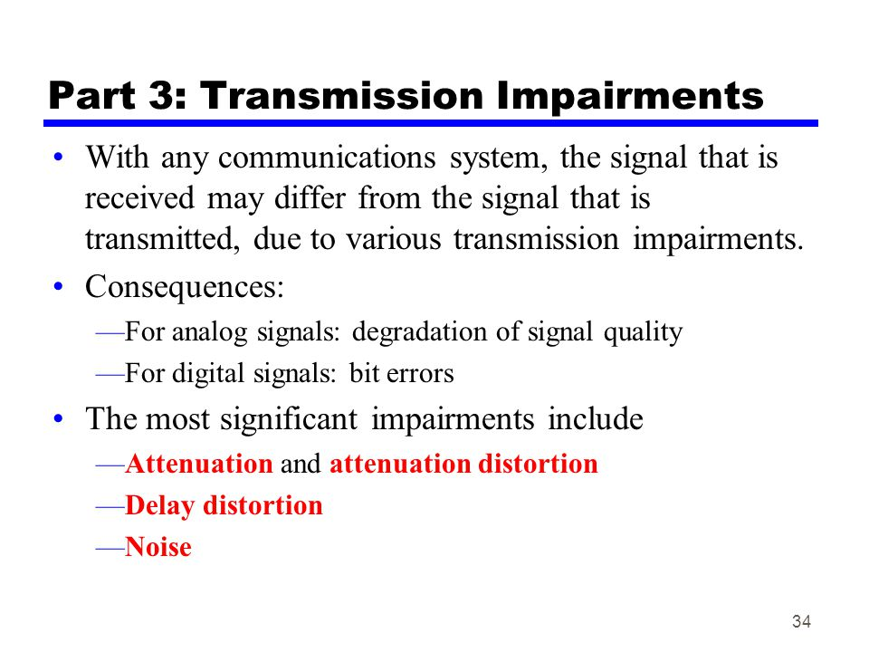 Part 3: Transmission Impairments
