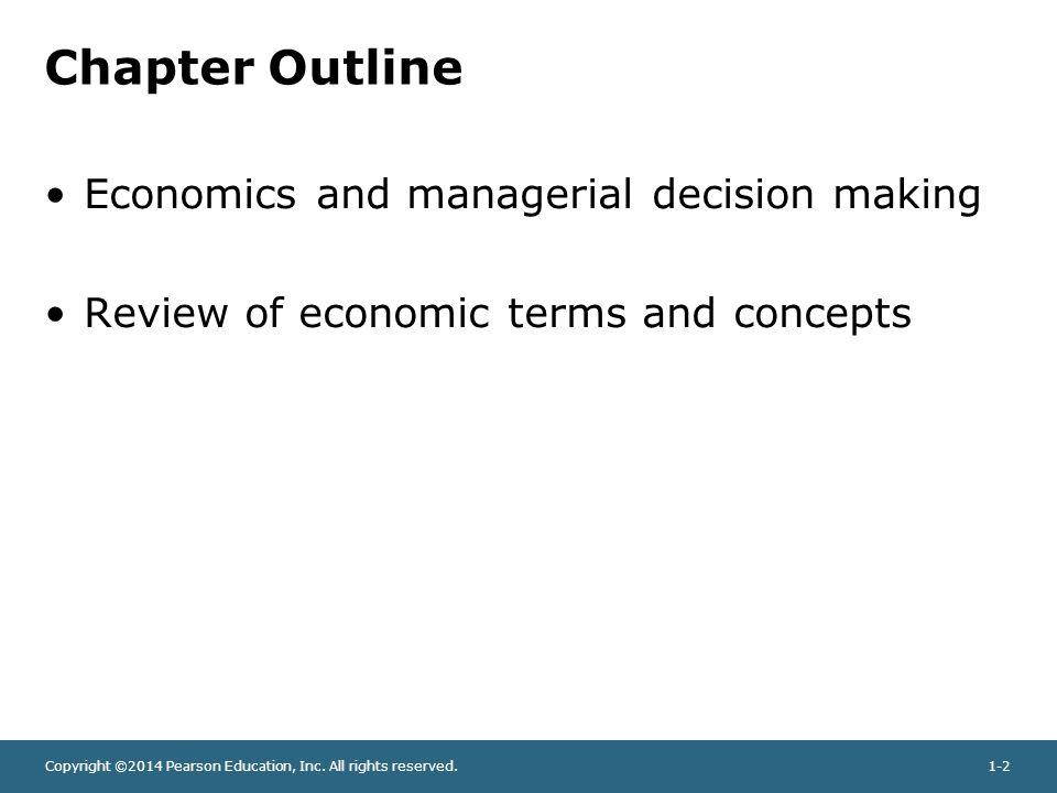 Chapter Outline Economics and managerial decision making