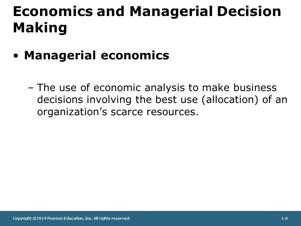 Economics and Managerial Decision Making