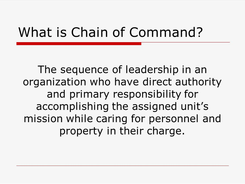 What is Chain of Command