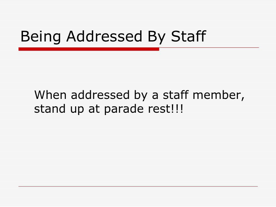 Being Addressed By Staff