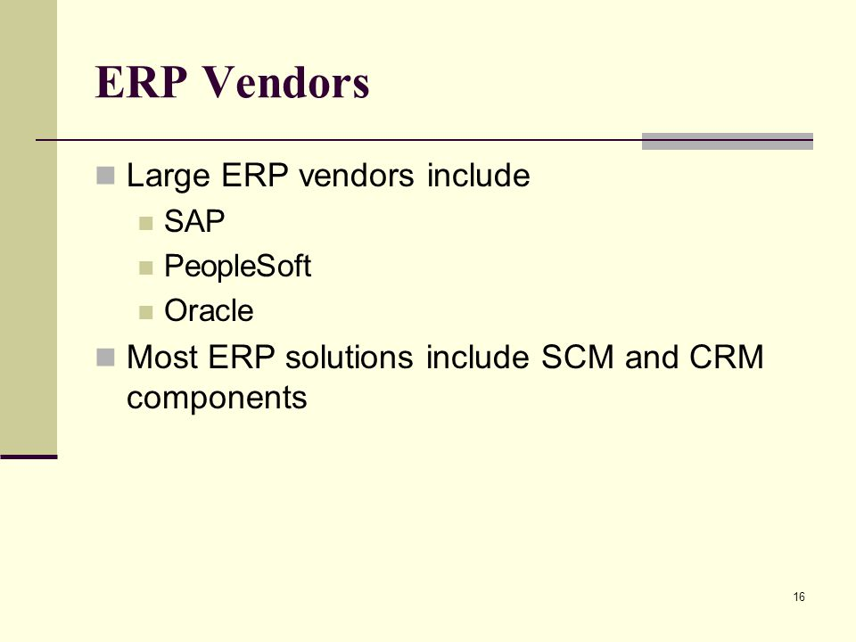 ERP Vendors Large ERP vendors include