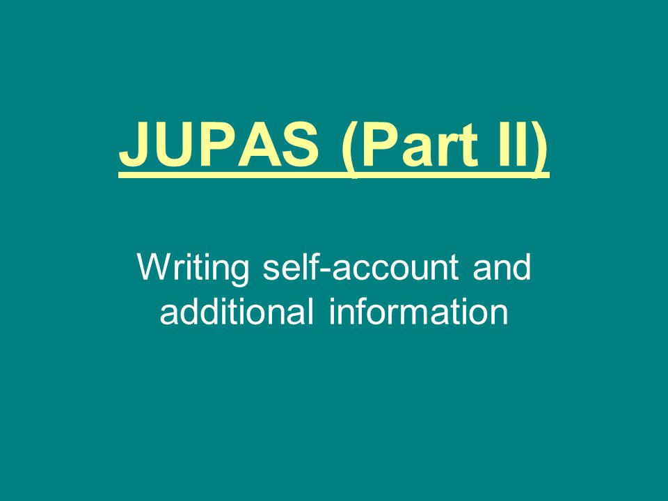 Writing self-account and additional information