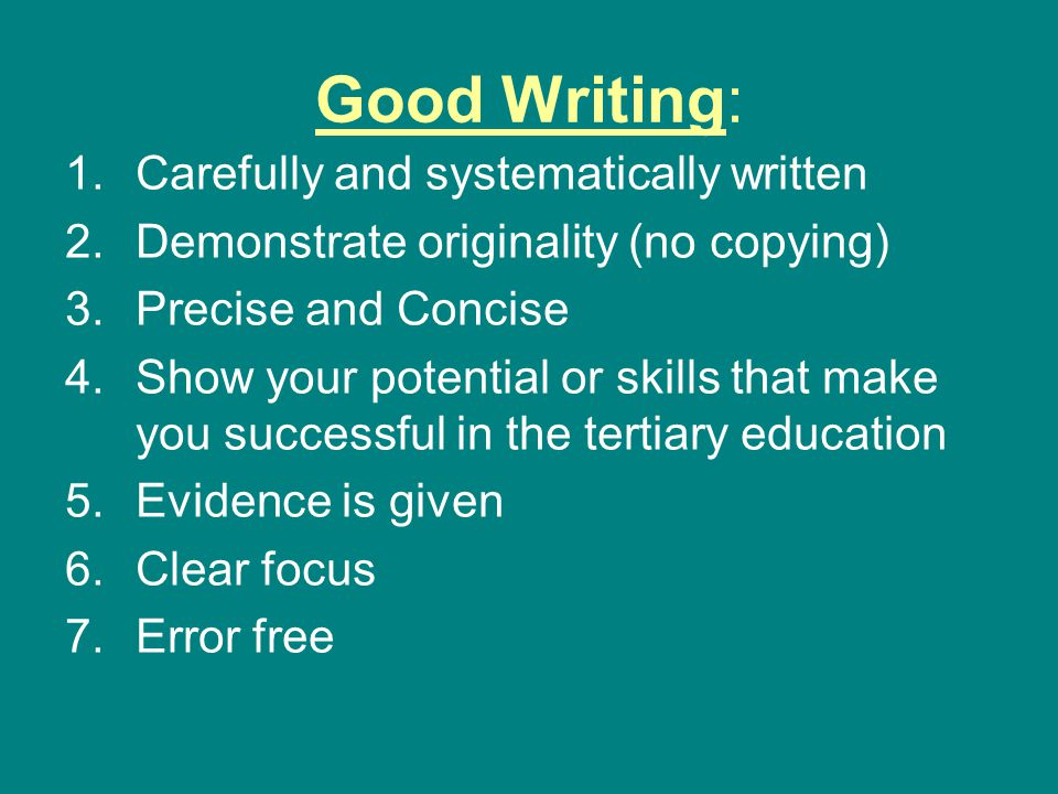 Good Writing: Carefully and systematically written