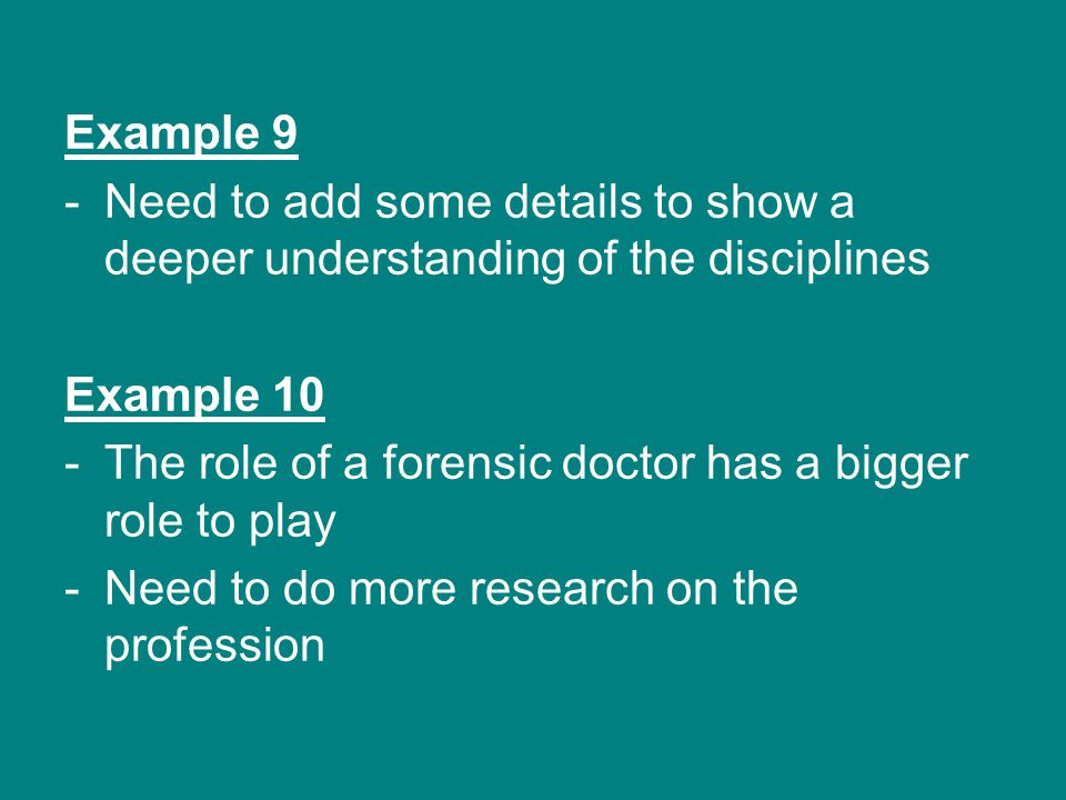 Example 9 Need to add some details to show a deeper understanding of the disciplines. Example 10.