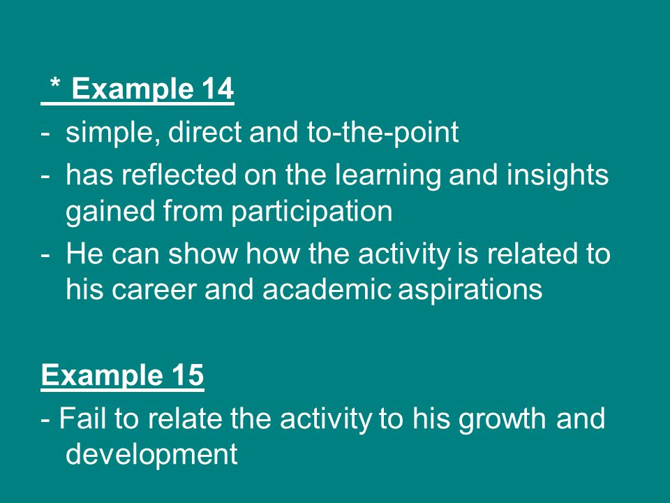 *Example 14 simple, direct and to-the-point. has reflected on the learning and insights gained from participation.