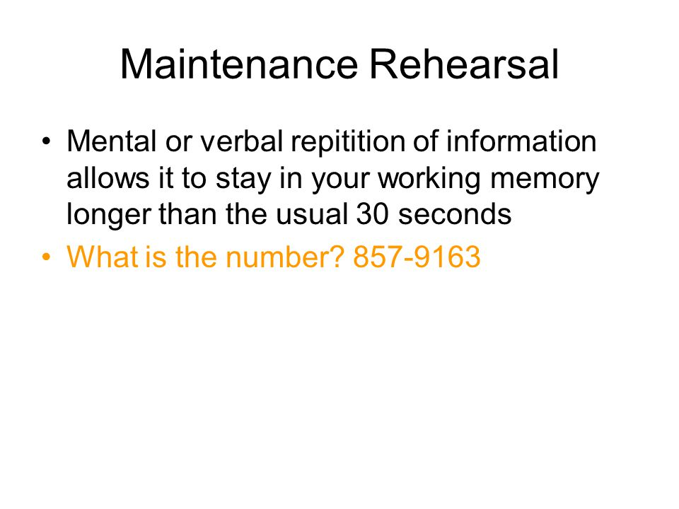 Maintenance Rehearsal