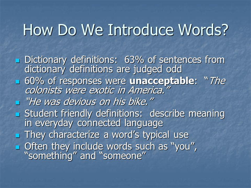 How Do We Introduce Words