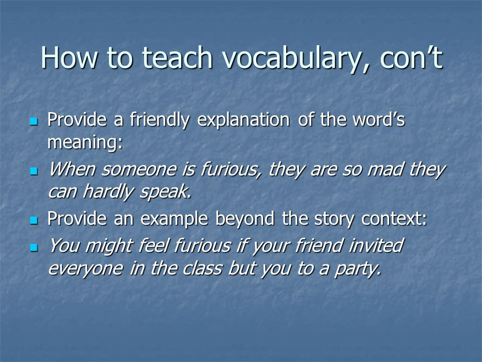 How to teach vocabulary, con't