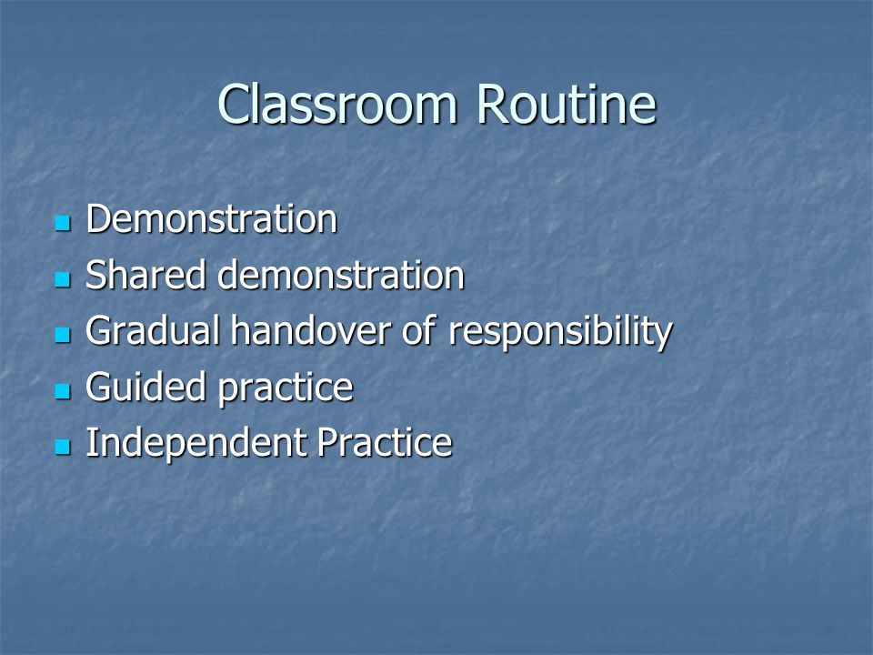 Classroom Routine Demonstration Shared demonstration