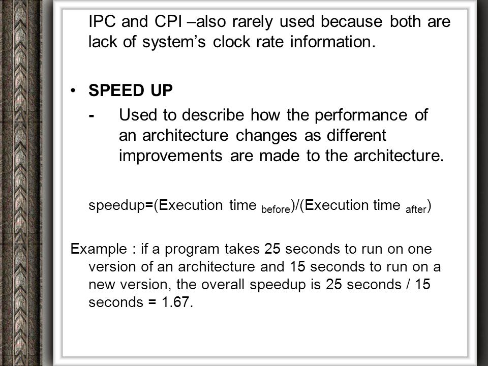 speedup=(Execution time before)/(Execution time after)