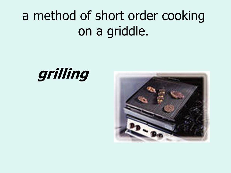 a method of short order cooking on a griddle.