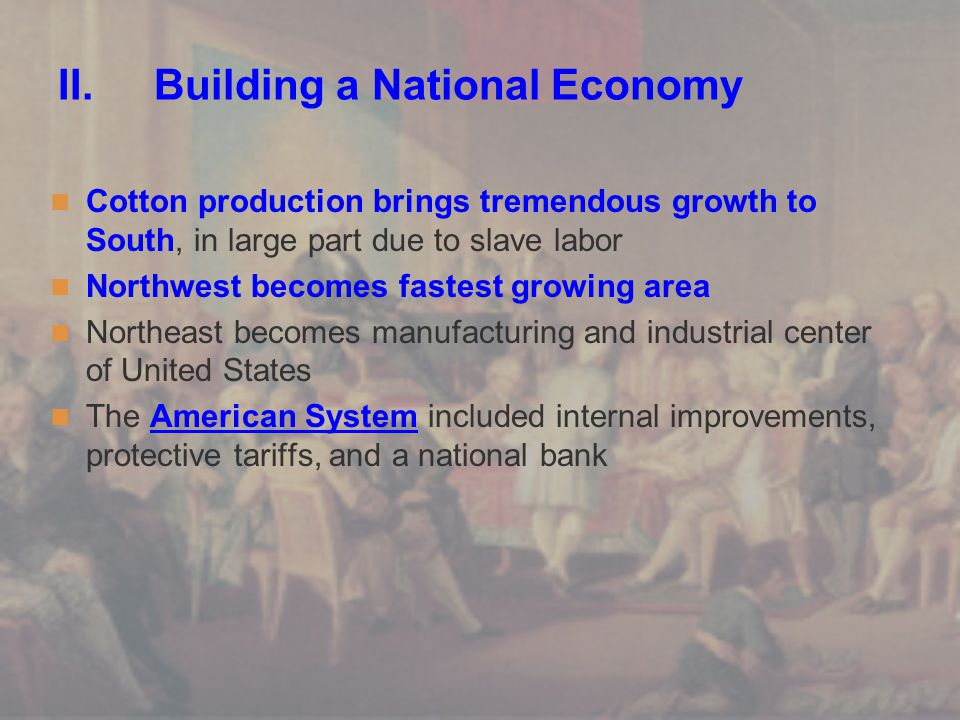 II. Building a National Economy