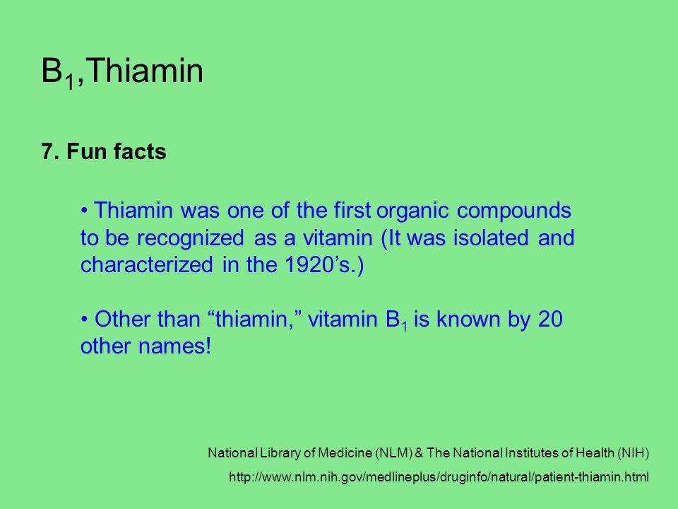 B1,Thiamin Fun facts.