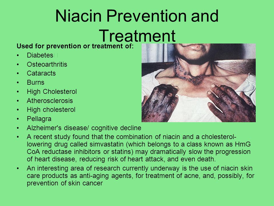 Niacin Prevention and Treatment